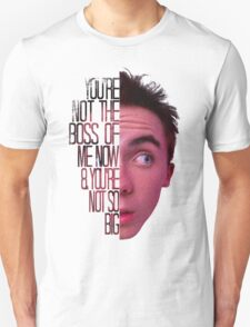 you're not the boss of me now T-Shirt