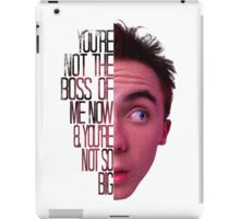 you're not the boss of me now iPad Case/Skin