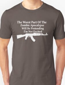 The worst part of the Zombie Apocalypse T-Shirt