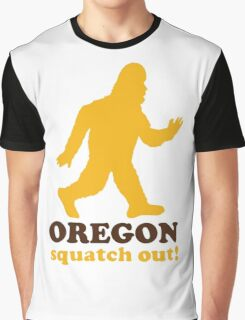 Squatch Out Oregon Graphic T-Shirt
