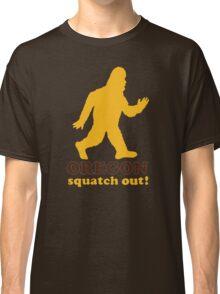 Squatch Out Oregon Classic T-Shirt