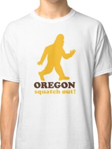 Squatch Out Oregon Classic T-Shirt