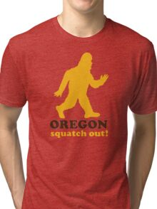 Squatch Out Oregon Tri-blend T-Shirt
