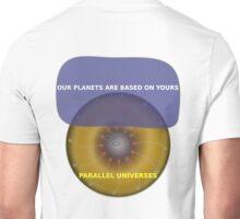 Parallel Universes - Assurant Unisex T-Shirt