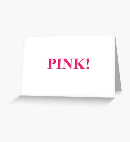 A Study In Pink Greeting Card