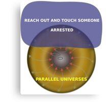 Parallel Universes - ATT Canvas Print