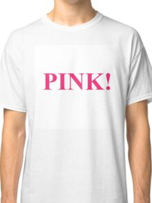 A Study In Pink Classic T-Shirt