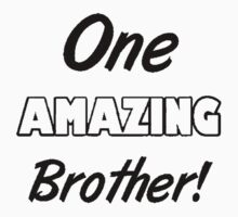 One Amazing Brother Kids Tee