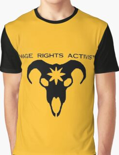 mage rights activist! Graphic T-Shirt