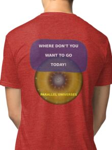 Parallel Universes - MS3 Tri-blend T-Shirt