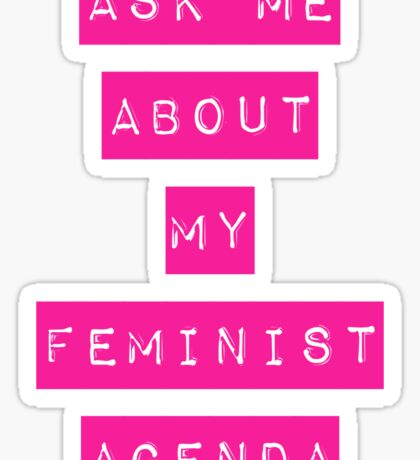 Feminist Agenda Sticker