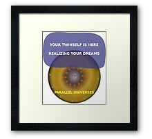 Parallel Universes - Twinself Framed Print