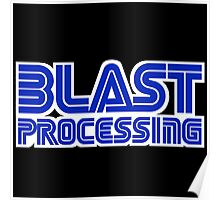 Blast Processing Poster