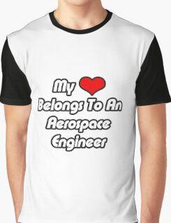 My Heart Belongs To An Aerospace Engineer Graphic T-Shirt