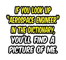 Aerospace Engineer in Dictionary .. Funny Photographic Print