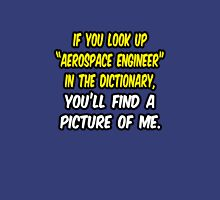 Aerospace Engineer in Dictionary .. Funny Unisex T-Shirt