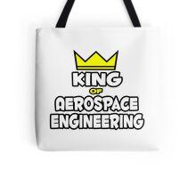 King of Aerospace Engineering Tote Bag