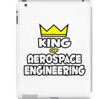 King of Aerospace Engineering iPad Case/Skin