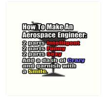 How To Make An Aerospace Engineer Art Print