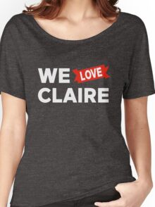 We love Claire Women's Relaxed Fit T-Shirt