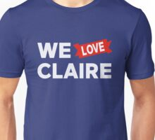 We love Claire Unisex T-Shirt