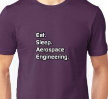 Eat. Sleep. Aerospace Engineering. Unisex T-Shirt