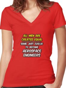 Funny Aerospace Engineer ... Evolved Women's Fitted V-Neck T-Shirt