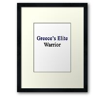 Greece's Elite Warrior  Framed Print