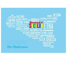 Benvenuti in Sicilia! Welcome to Sicily! Photographic Print