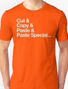 Cut & Copy & Paste & Paste Special... Unisex T-Shirt