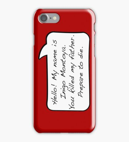 Hello, my name is inigo montoya you killed my father prepare to die - COMIC iPhone Case/Skin
