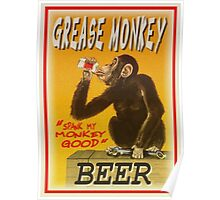 grease monkey beer poster Poster