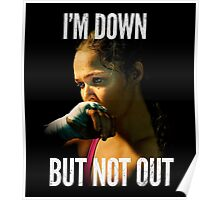 I'm down, Not out Poster