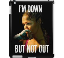 I'm down, Not out iPad Case/Skin