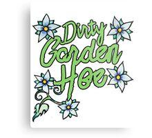 Dirty Garden HOE Metal Print