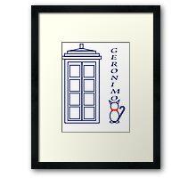 Geronimo! - Doctor Who Framed Print