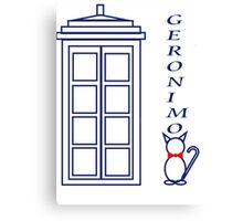 Geronimo! - Doctor Who Canvas Print
