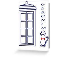 Geronimo! - Doctor Who Greeting Card