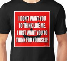 Don't Drink The Kool-Aid, Think For Yourself! Unisex T-Shirt