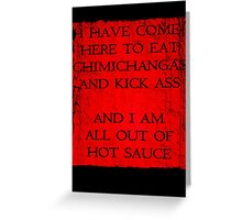 All Out Of Hot Sauce Greeting Card