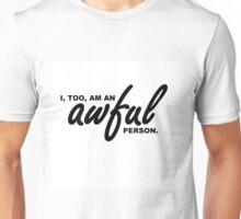 Awful Person Unisex T-Shirt