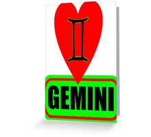 ♊★Love Gemini Fabulous Clothes & Phone/iPad/Laptop/MackBook Cases/Skins & Bags & Home Decor & Stationary & Mugs★♊ Greeting Card
