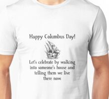 Happy Columbus Day Unisex T-Shirt