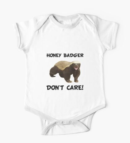 Honey Badger Don't Care One Piece - Short Sleeve