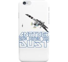 Another One Bites The Dust iPhone Case/Skin