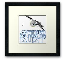 Another One Bites The Dust Framed Print