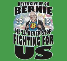 Never Give Up On Bernie Kids Tee