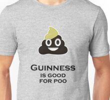 Guinness is good for poo Unisex T-Shirt