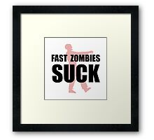 Fast Zombies Framed Print