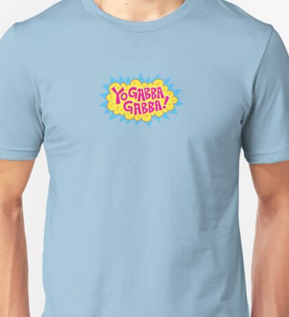 Yo Gabba Gabba! Unisex T-Shirt